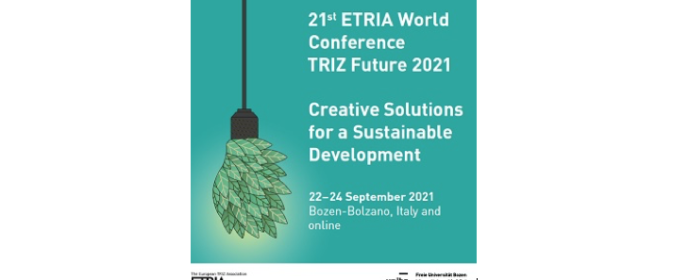 21. ETRIA World Conference TRIZ Future 2021 vom 22. bis 24.9.2021